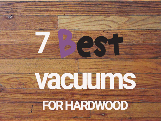 7 best vacuums for hardwood floors picture